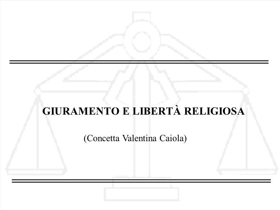 GIURAMENTO E LIBERTÀ RELIGIOSA