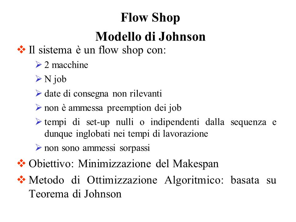 Flow Shop Modello di Johnson