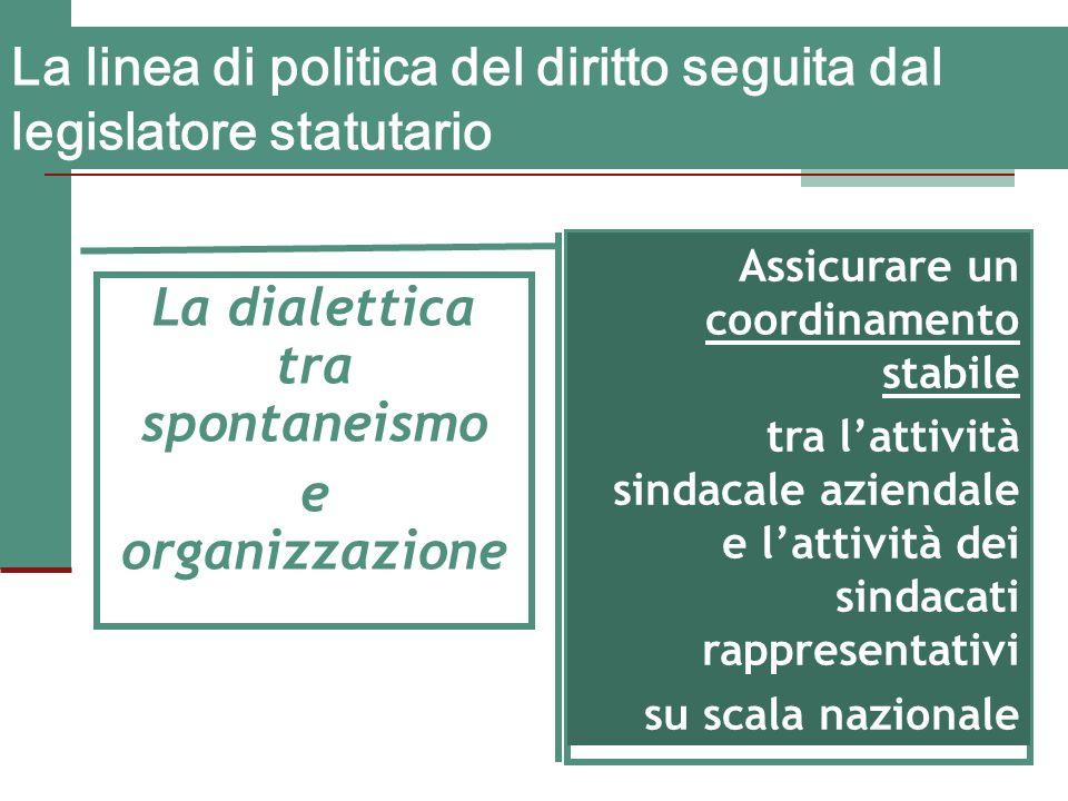 La linea di politica del diritto seguita dal legislatore statutario