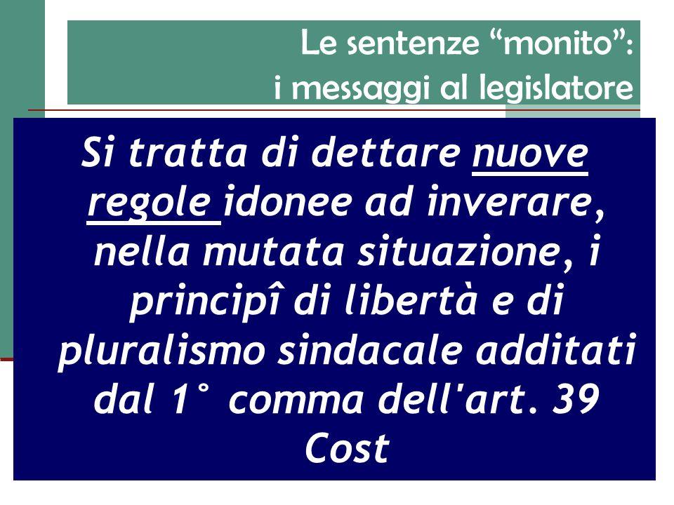 Le sentenze monito : i messaggi al legislatore