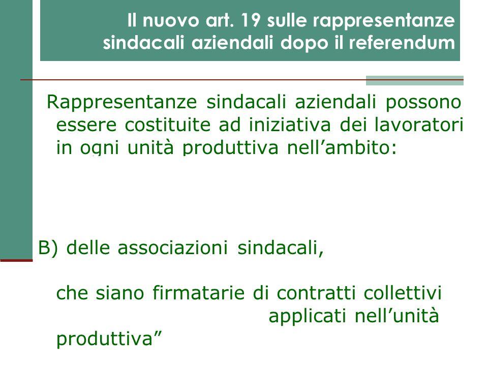 Il nuovo art. 19 sulle rappresentanze sindacali aziendali dopo il referendum