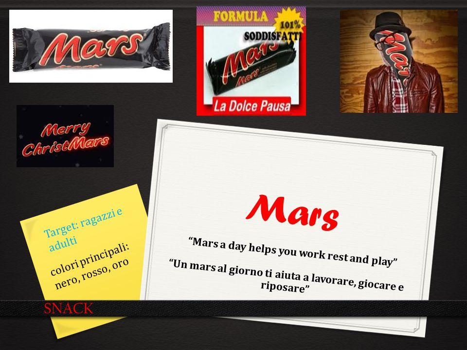 Mars SNACK Target: ragazzi e adulti