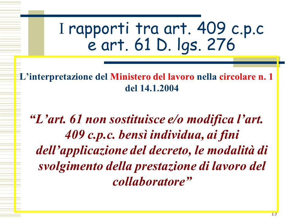 I rapporti tra art. 409 c.p.c e art. 61 D. lgs. 276