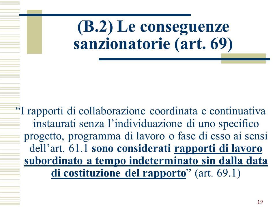(B.2) Le conseguenze sanzionatorie (art. 69)