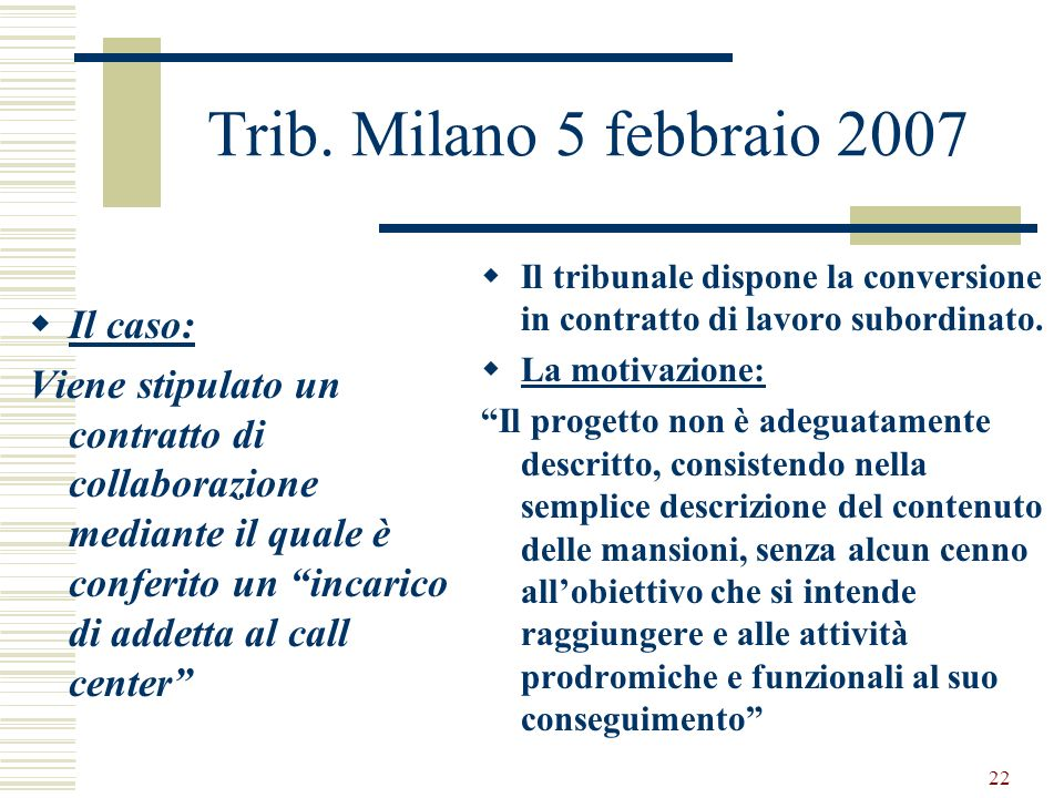 Trib. Milano 5 febbraio 2007 Il caso: