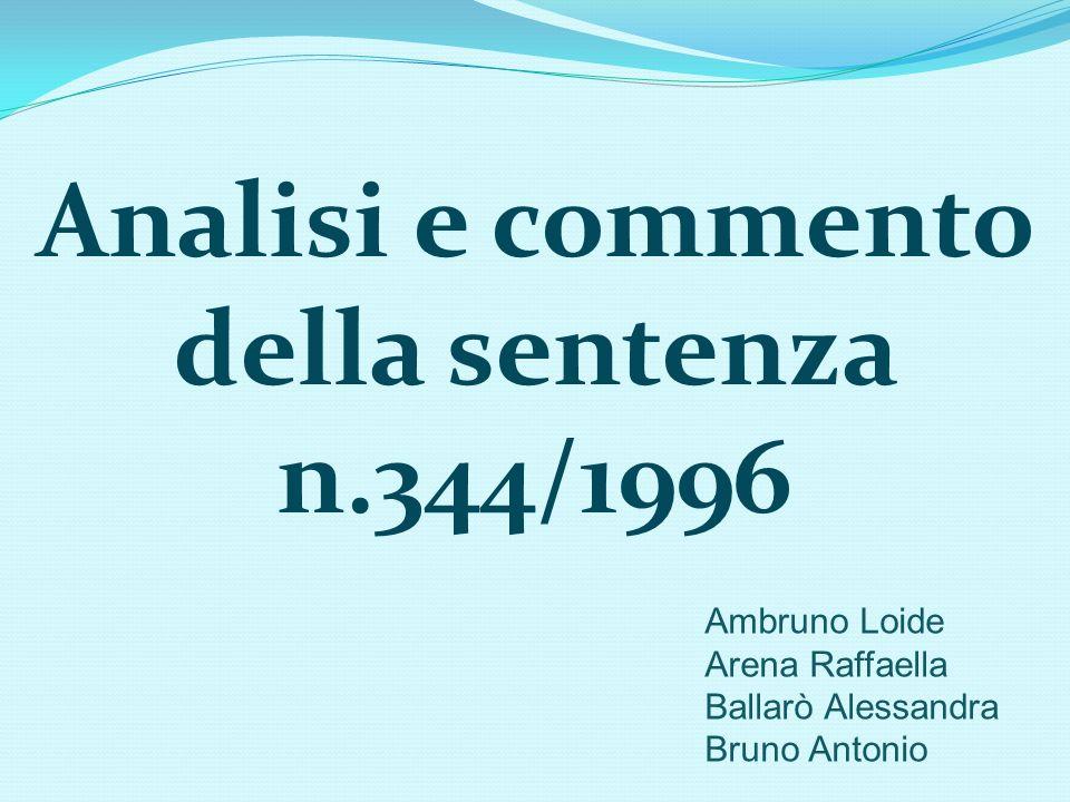 Analisi e commento della sentenza n.344/1996
