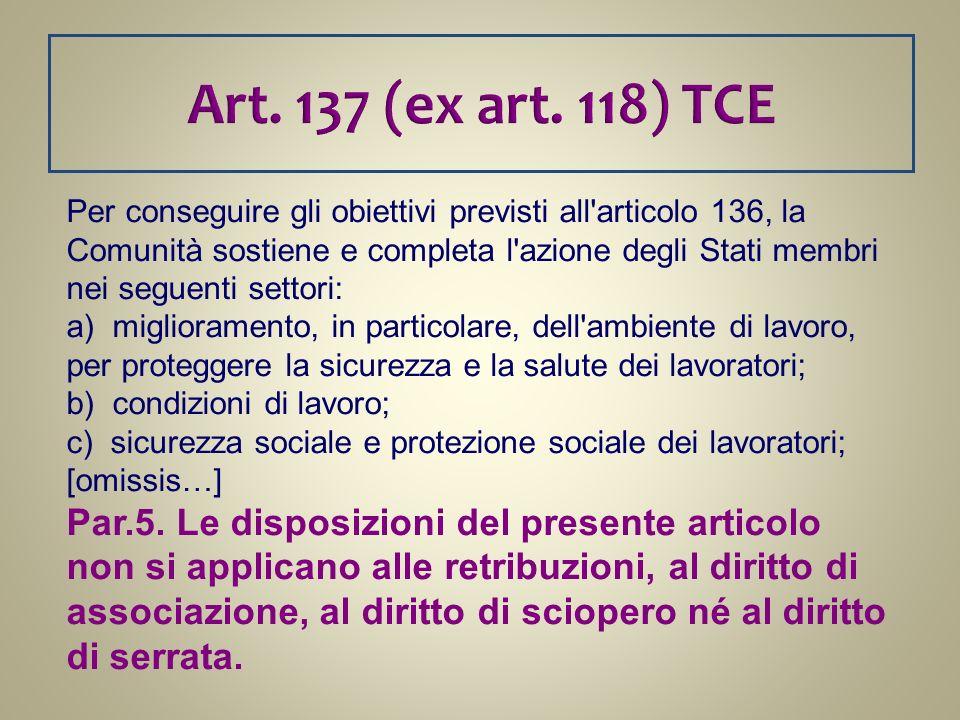 Art. 137 (ex art. 118) TCE