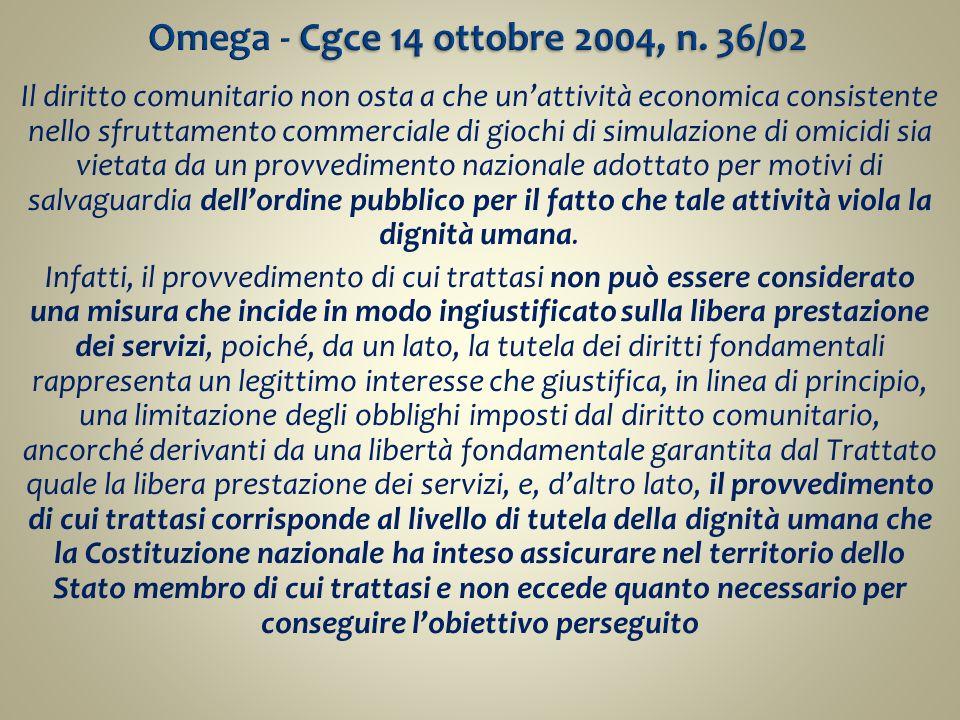 Omega - Cgce 14 ottobre 2004, n. 36/02