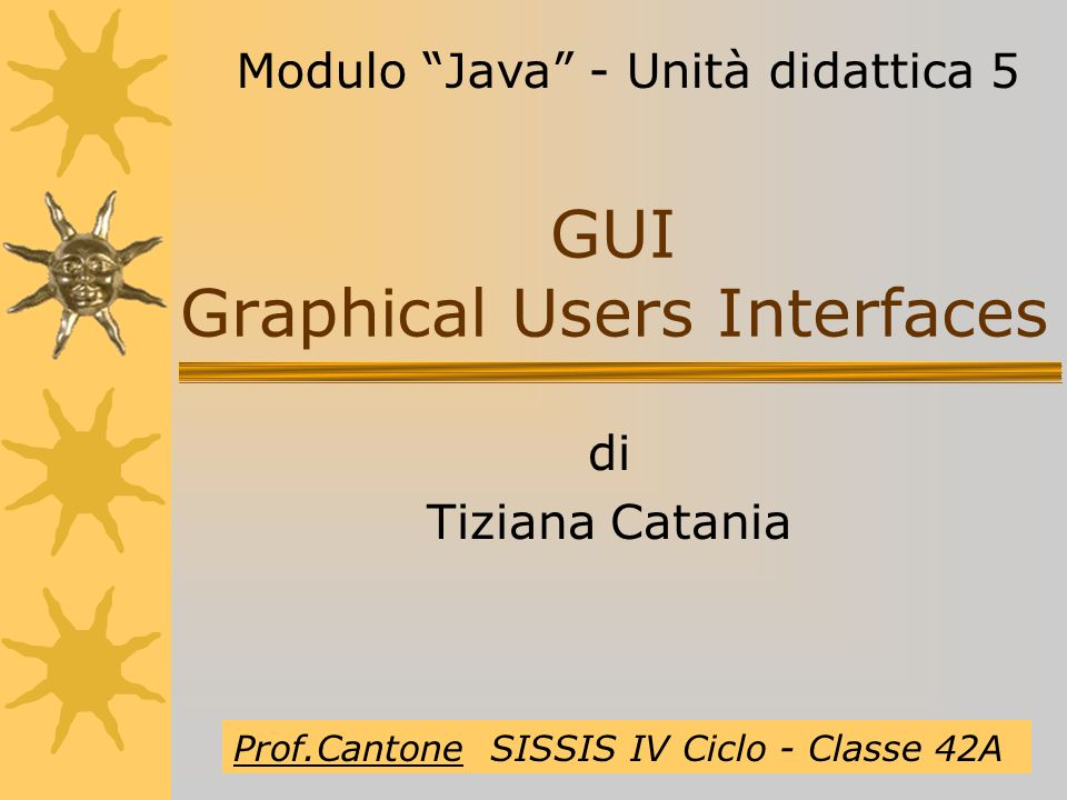 GUI Graphical Users Interfaces