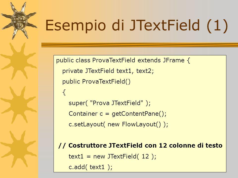 Esempio di JTextField (1)