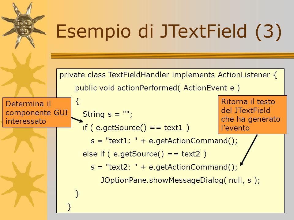 Esempio di JTextField (3)