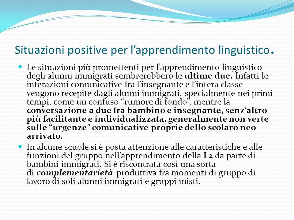 Situazioni positive per l'apprendimento linguistico.