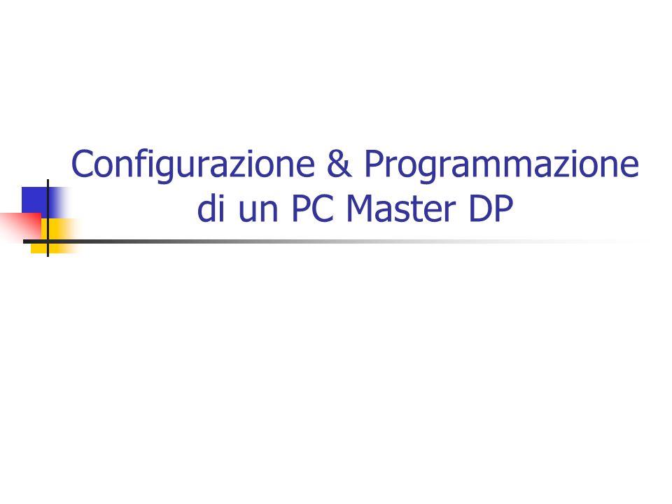 Configurazione & Programmazione di un PC Master DP