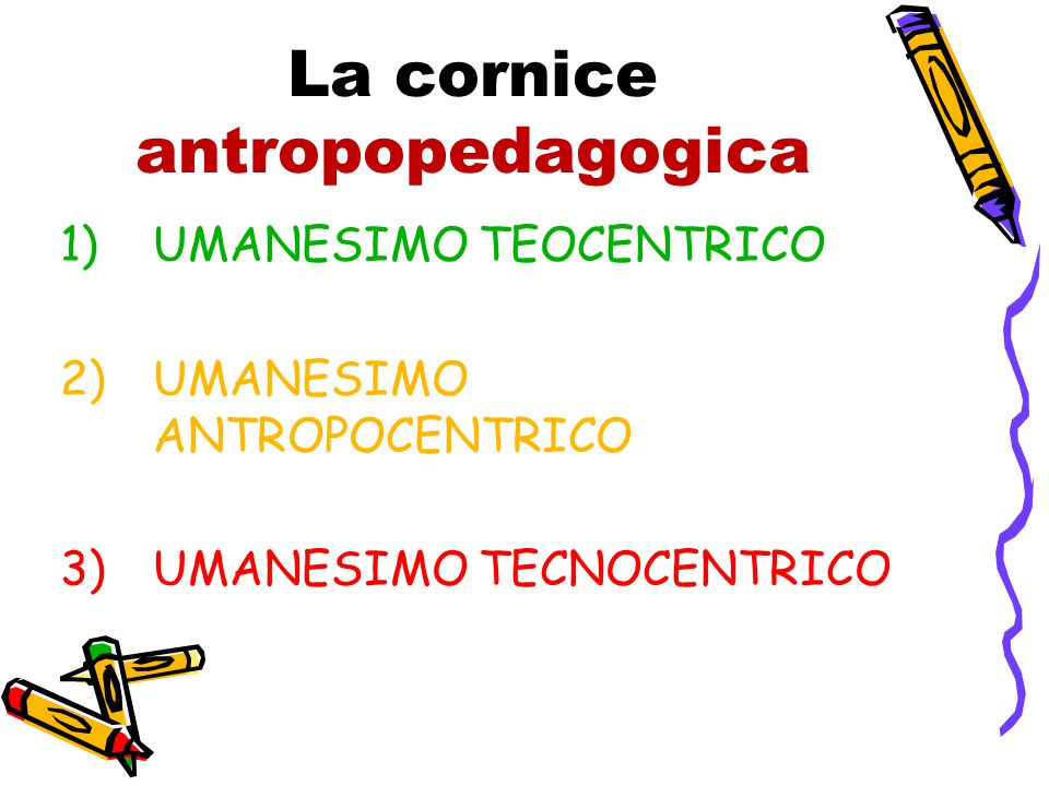La cornice antropopedagogica