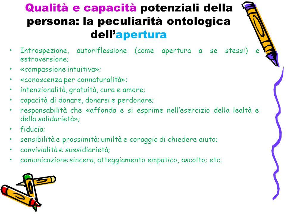 Qualità e capacità potenziali della persona: la peculiarità ontologica dell'apertura