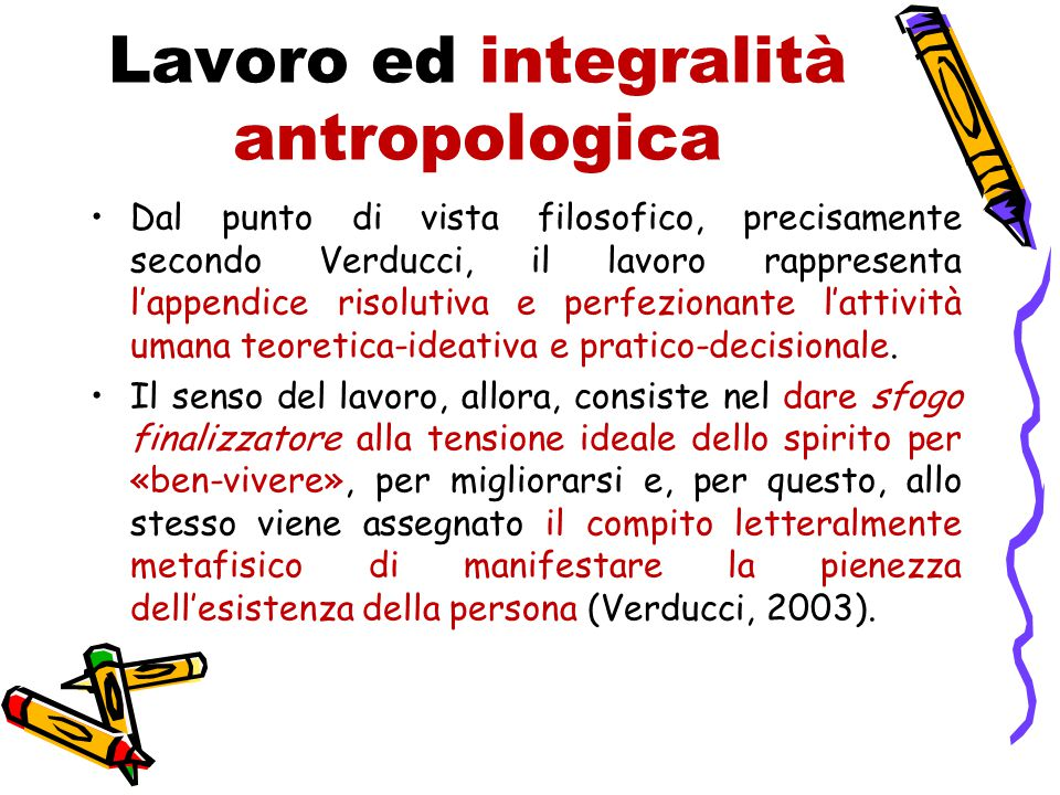 Lavoro ed integralità antropologica