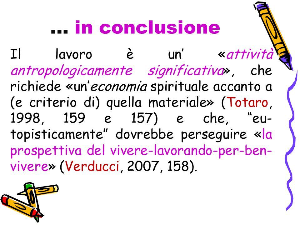 … in conclusione