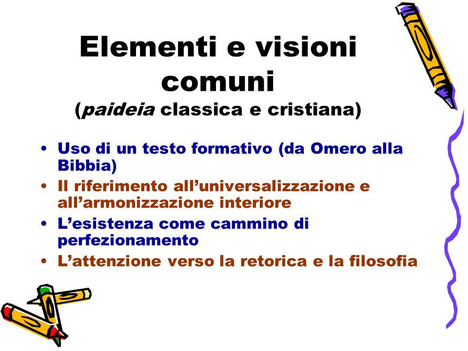 Elementi e visioni comuni (paideia classica e cristiana)