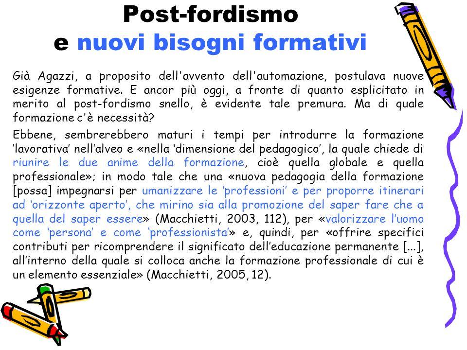 Post-fordismo e nuovi bisogni formativi