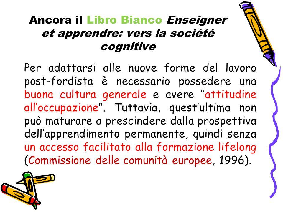 Ancora il Libro Bianco Enseigner et apprendre: vers la société cognitive