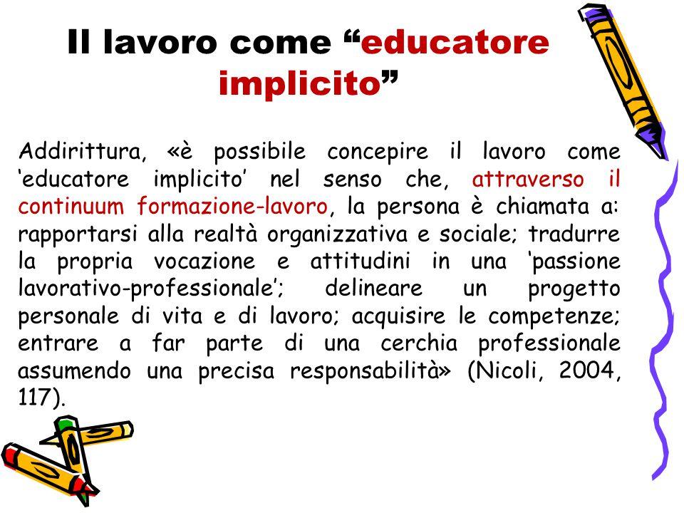 Il lavoro come educatore implicito