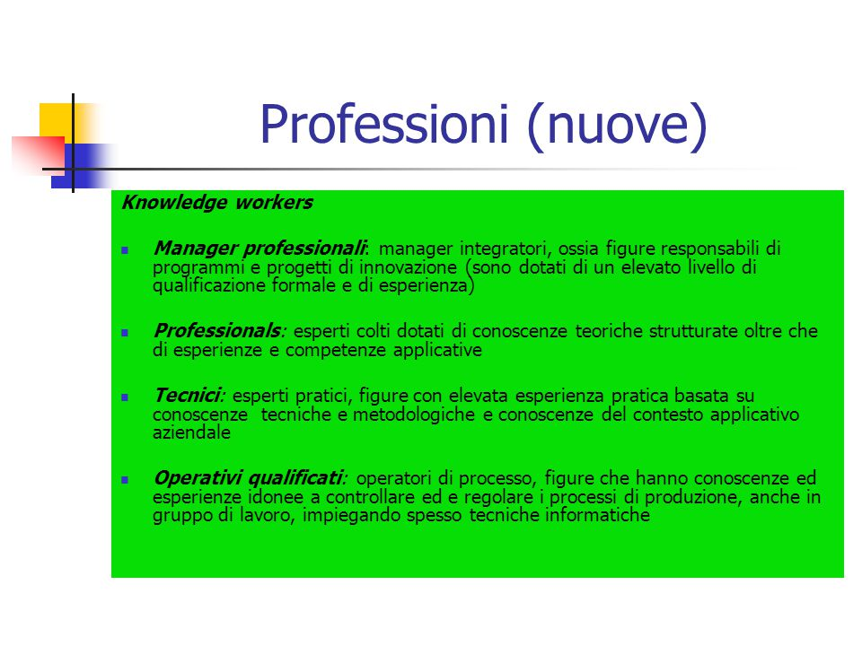 Professioni (nuove) Knowledge workers