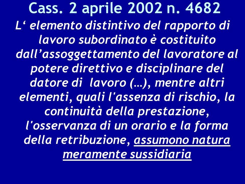 Cass. 2 aprile 2002 n. 4682