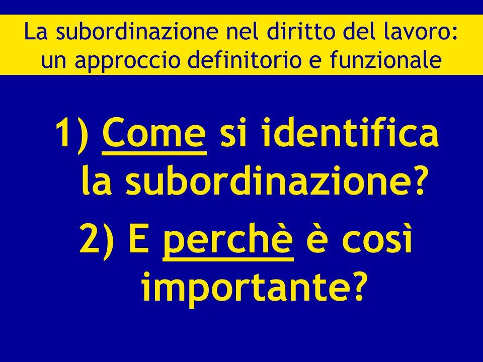 1) Come si identifica la subordinazione