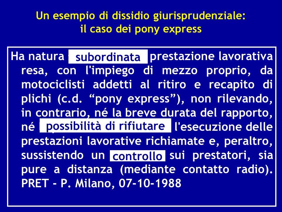 Un esempio di dissidio giurisprudenziale: il caso dei pony express
