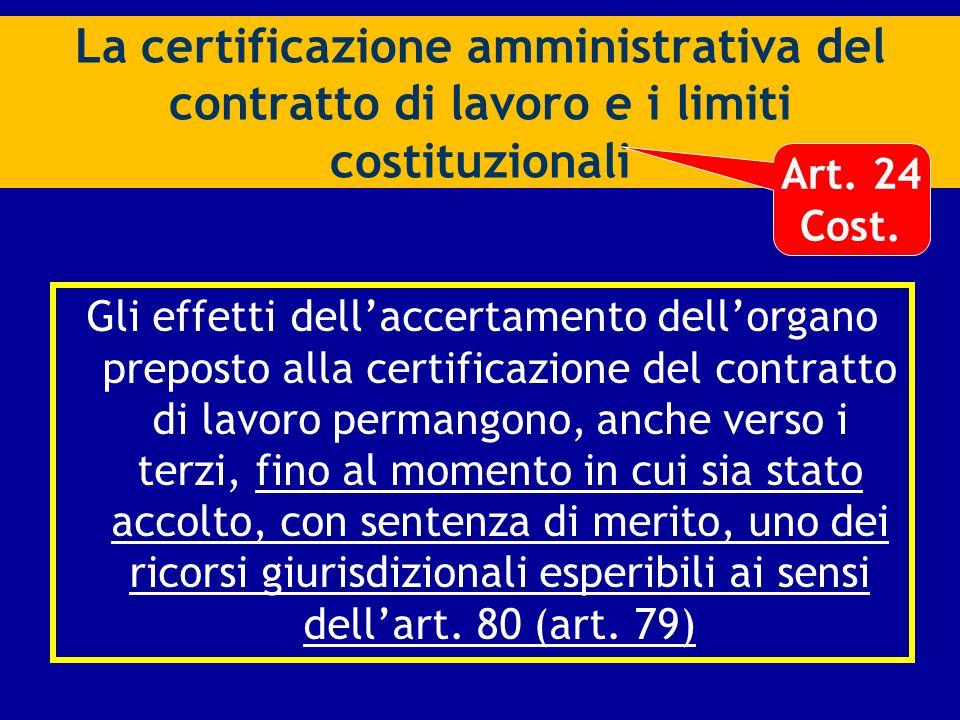 La certificazione amministrativa del contratto di lavoro e i limiti costituzionali