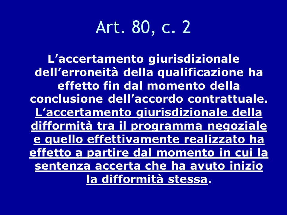Art. 80, c. 2