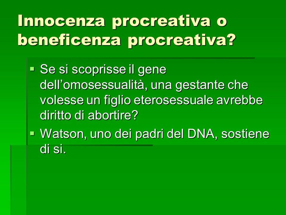 Innocenza procreativa o beneficenza procreativa