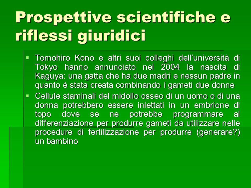 Prospettive scientifiche e riflessi giuridici