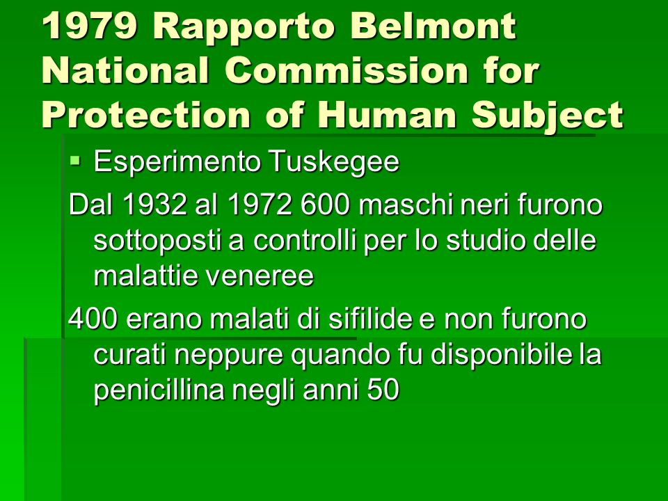 1979 Rapporto Belmont National Commission for Protection of Human Subject