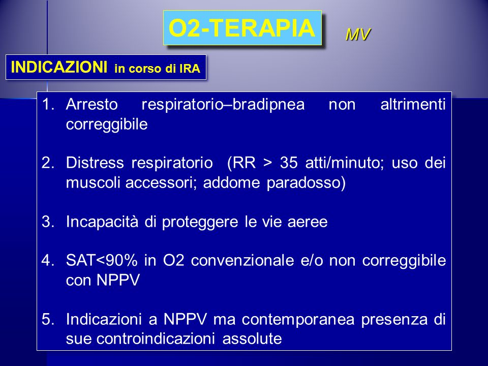 O2-TERAPIA MV INDICAZIONI in corso di IRA