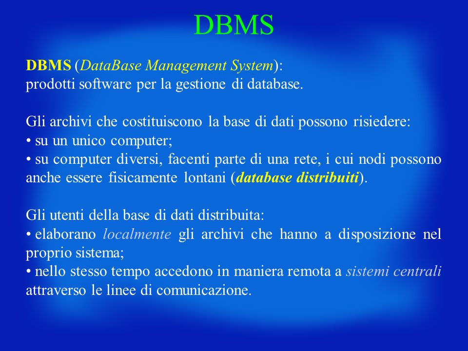 DBMS DBMS (DataBase Management System):