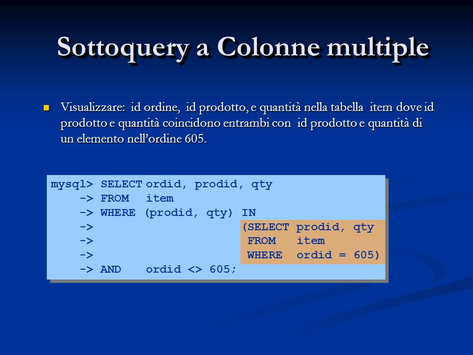 Sottoquery a Colonne multiple