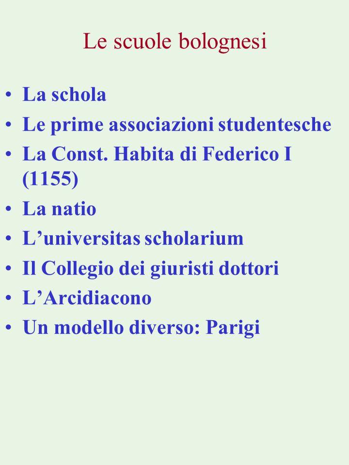 Le scuole bolognesi La schola Le prime associazioni studentesche