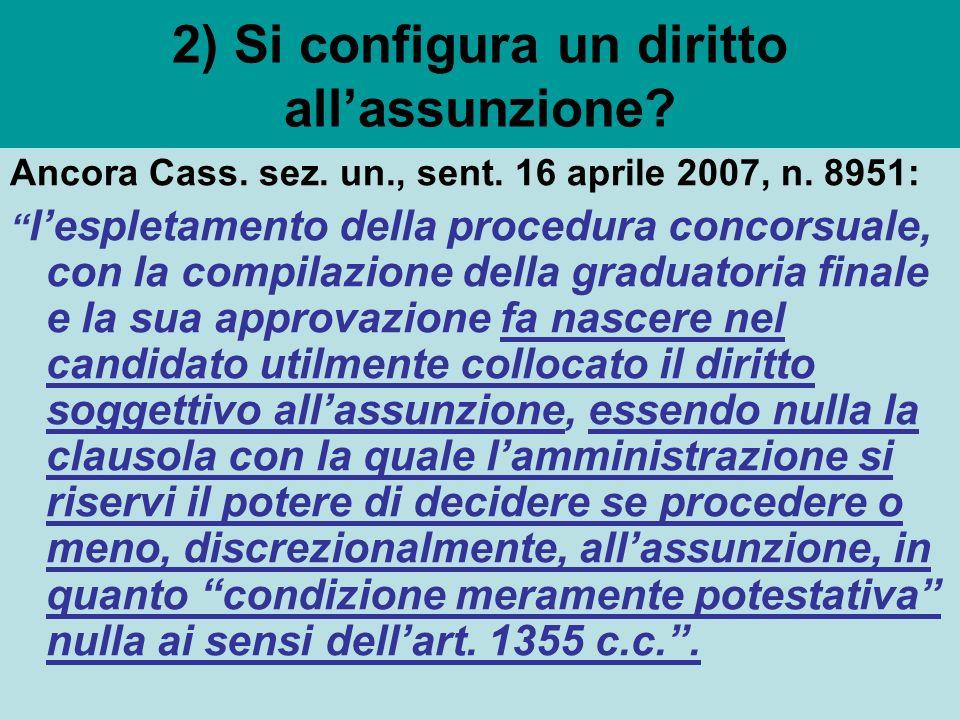 2) Si configura un diritto all'assunzione
