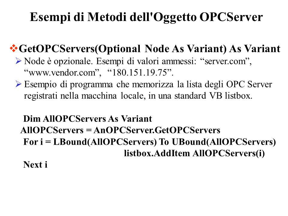 Esempi di Metodi dell Oggetto OPCServer
