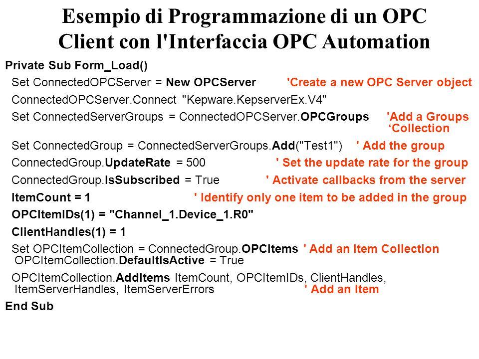 Esempio di Programmazione di un OPC Client con l Interfaccia OPC Automation