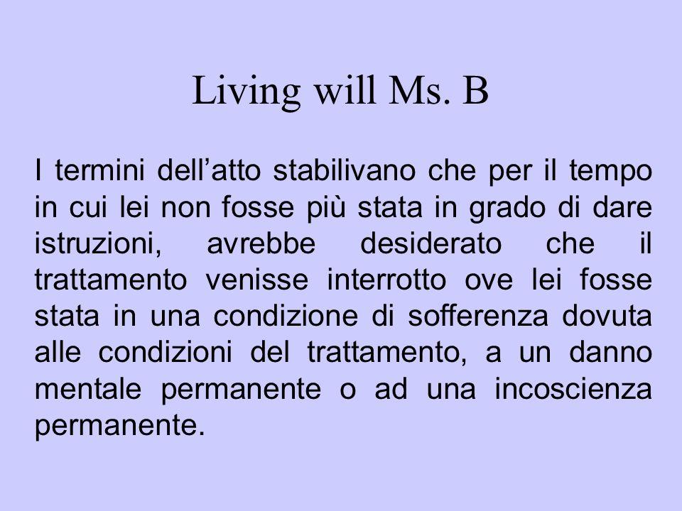 Living will Ms. B
