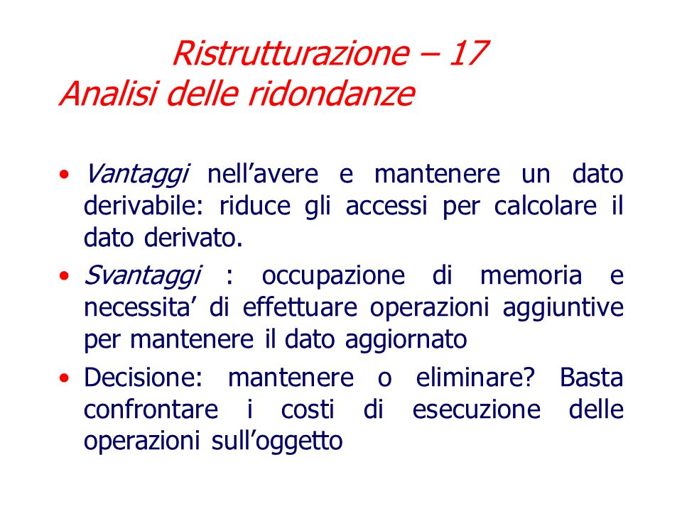 Ristrutturazione – 17 Analisi delle ridondanze
