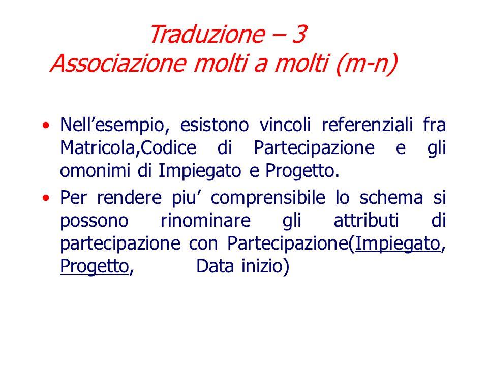 Traduzione – 3 Associazione molti a molti (m-n)