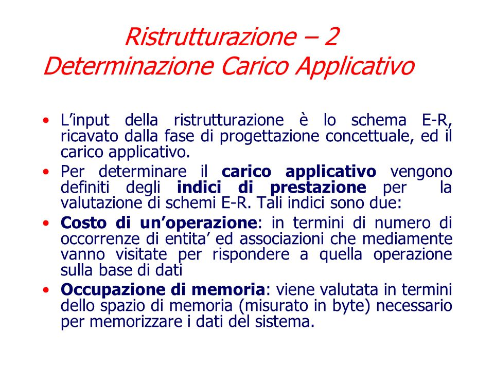 Ristrutturazione – 2 Determinazione Carico Applicativo