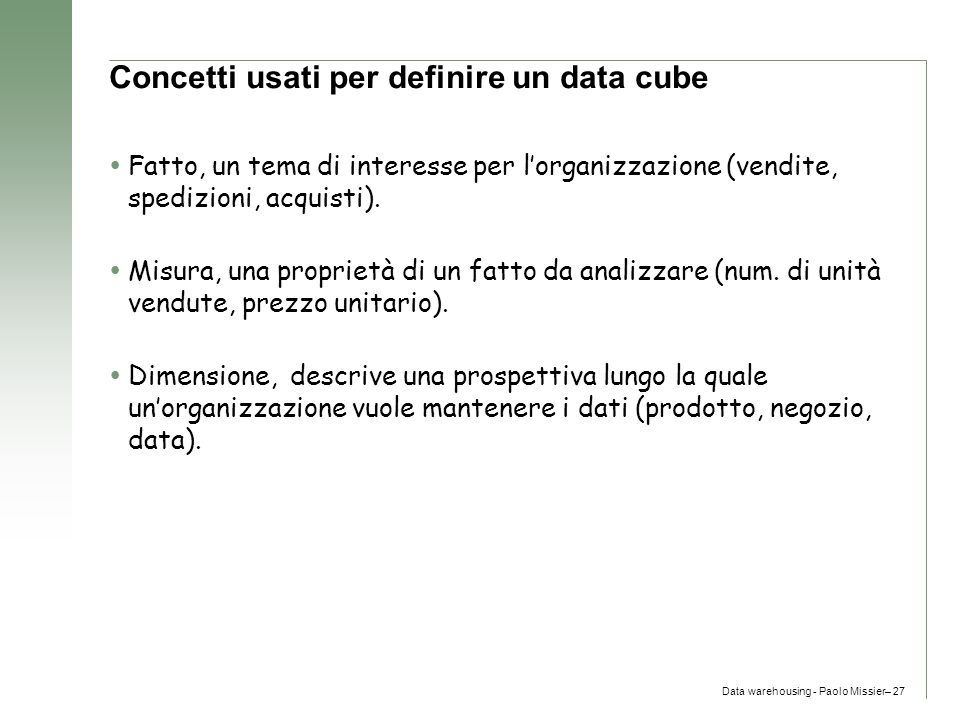 Concetti usati per definire un data cube
