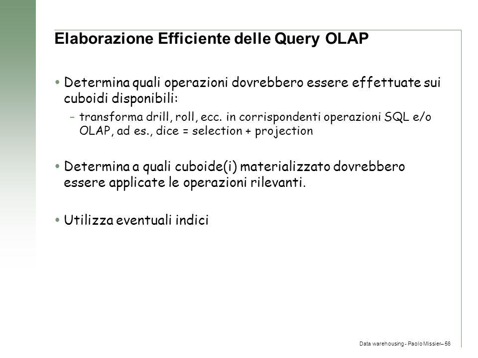 Elaborazione Efficiente delle Query OLAP