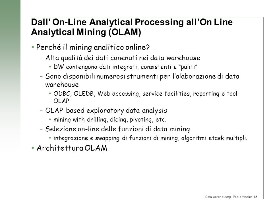 Dall On-Line Analytical Processing all'On Line Analytical Mining (OLAM)