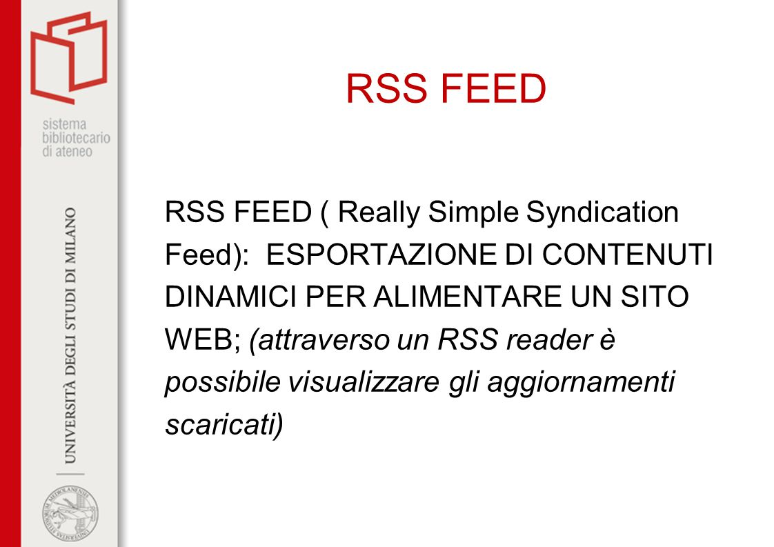 RSS FEED RSS FEED ( Really Simple Syndication
