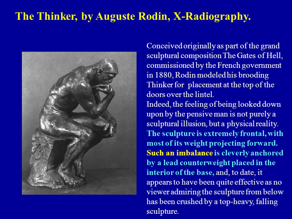 The Thinker, by Auguste Rodin, X-Radiography.